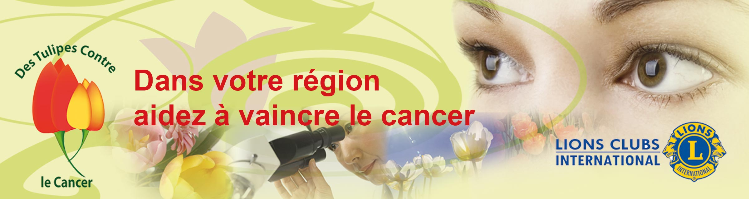 Bannière Tulipes Contre le Cancer - SCIC - Lions Club international